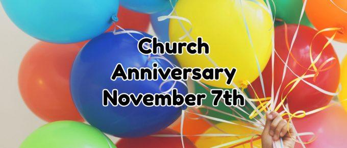 Church Anniversary 11/7